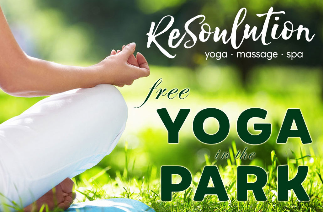 FREE Yoga in the Park – Saturday, Aug 19th 2017
